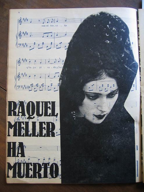 ENIGMÁTICA RAQUEL MELLER.Publicación el día de su fallecimiento