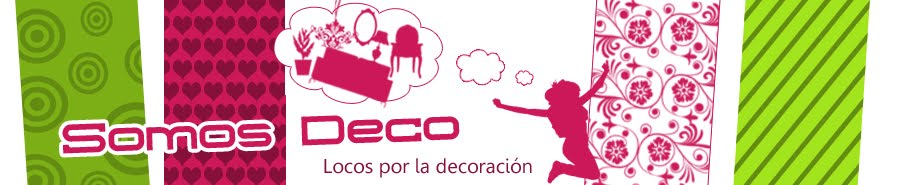 SOMOSDECO Blog de Decoracin