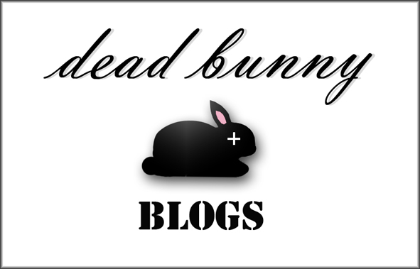 Dead Bunny Blogs