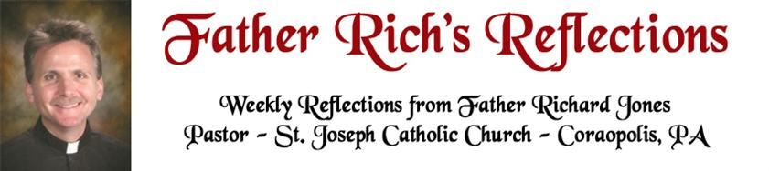 Fr. Rich's Reflections