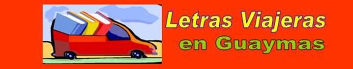 letras viajeras guaymas