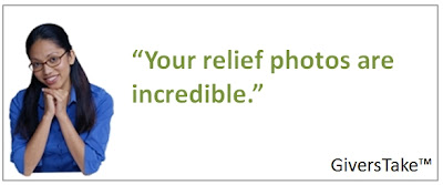 Givers Take Image, Your relief photos are incredible.