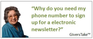 Givers Take Image, Why do you need my phone number to sign up for a eletronic newsletter?