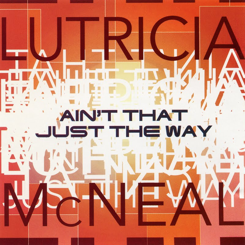 Lutricia McNeal - Aint That Just The Way Lyrics - YouTube