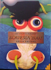 BOUESIA 2007, LES VAQUES MAGRES