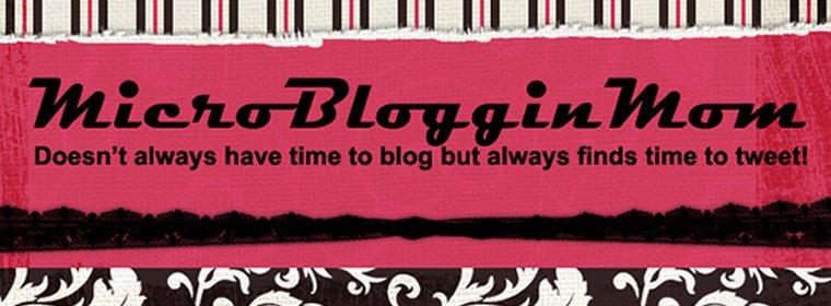 MicroBlogginMom