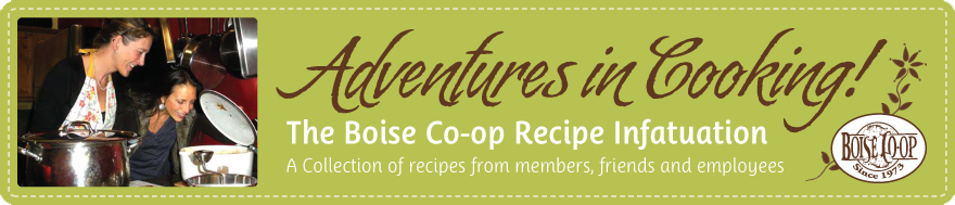 Boise Co-op: Adventures in Cooking!