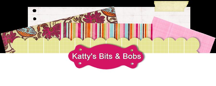 Katty's bits & bobs