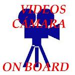 VIDEOS CAMARA ON BOARD