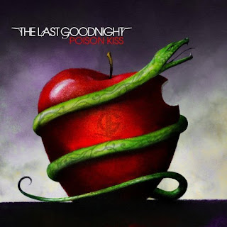The Last Goodnight - Poison Kiss (2007)