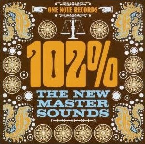 The New Mastersounds - 102 Percent (2007)