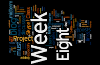 Week Eight Wordle