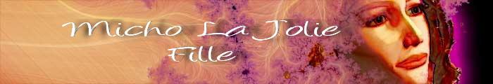Micho La Jolie Fille