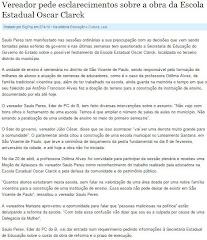 VEREADOR SAULO PERES QUER SABER INFORMAÇÕES SOBRE A OBRA DA ESCOLA ESTADUAL OSCAR CLARK