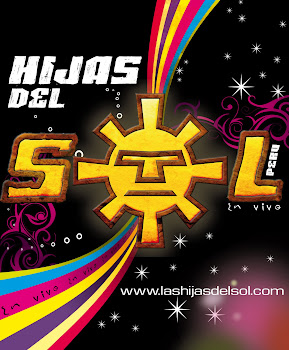 "Preprate.... Ya Vienen ....""Hijas del Sol"""