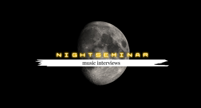 nightseminar - music interviews