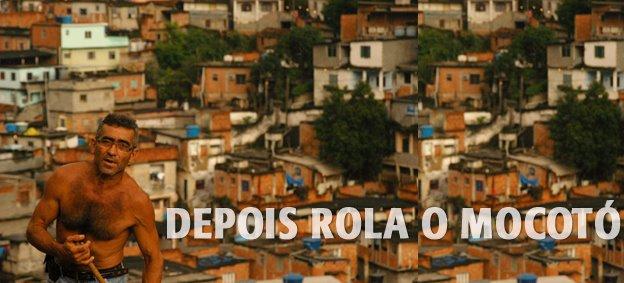 DEPOIS ROLA O MOCOTÓ