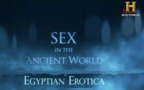 documental Sexo en el mundo antiguo: El arte erótico egipci