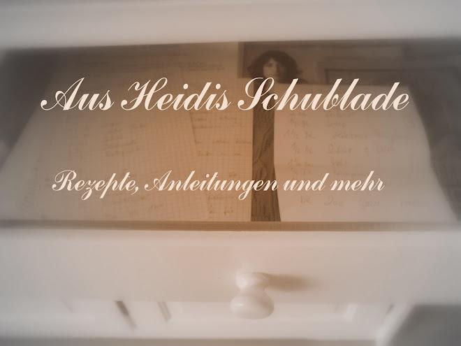 Aus Heidis Schublade