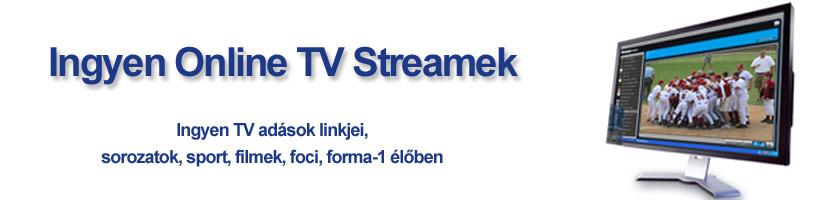 Ingyen Online TV Streamek