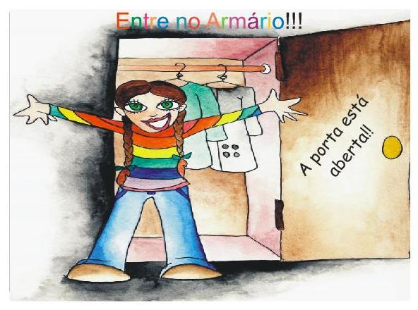 ENTRE NO ARMÁRIO -- A PORTA TÁ ABERTA!  ;D