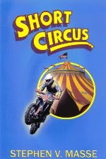 Stephen Masse's novel, Short Circus