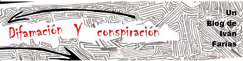 Difamación y conspiración