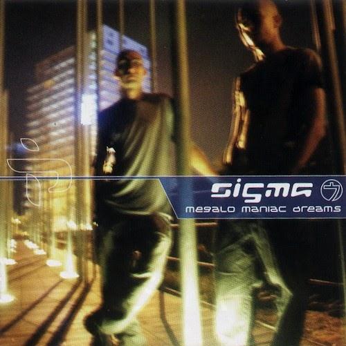 Sigma 7 - Megalo Maniac Dreams