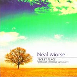 Neal Morse - Worship Sessions Vol. III - Secret Place 2008