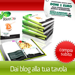 "Il libro ""Dai blog alla tua tavola"" ....... ci sono anch&#39;io"
