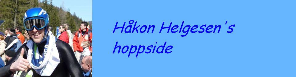 Håkon Helgesen's hoppside