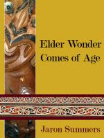 Elder Wonder Comes of Age