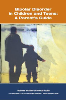 Bipolar Disorder in Children and Teens: A Parent's Guide