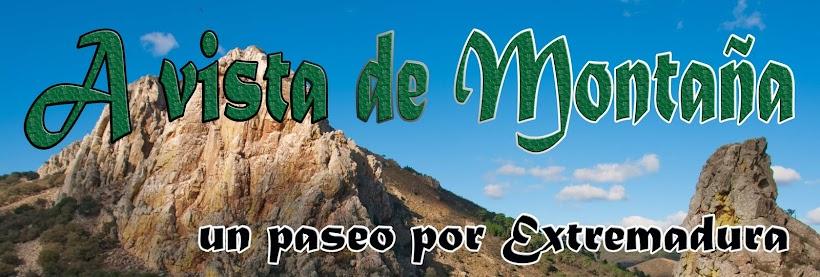 A vista de Montaña, un paseo por Extremadura