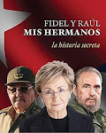 FIDEL AND RAUL:  MY BROTHERS