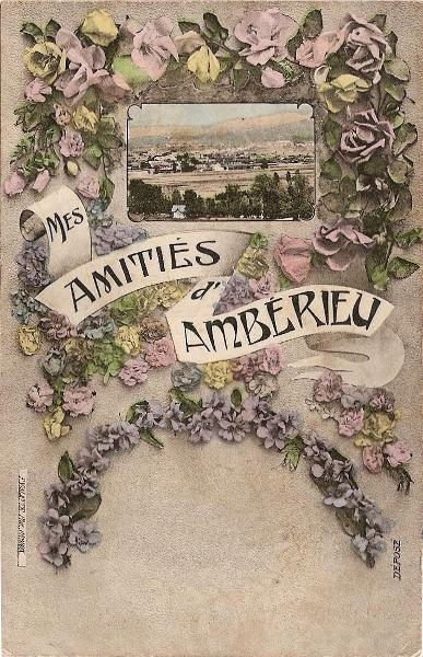 Amitiés d'Ambérieu postcard with small view, surrounded by flowers