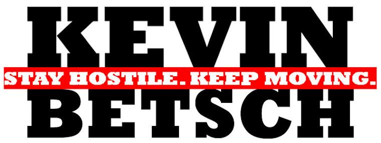 Stay Hostile. Keep Moving.