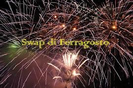 Swap di Ferragosto