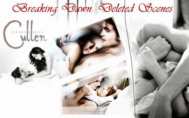 Breaking Dawn: Deleted Scenes by Leia