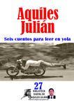 SEIS CUENTOS PARa LEER EN YOLA, POR AQUILES JULIÁN