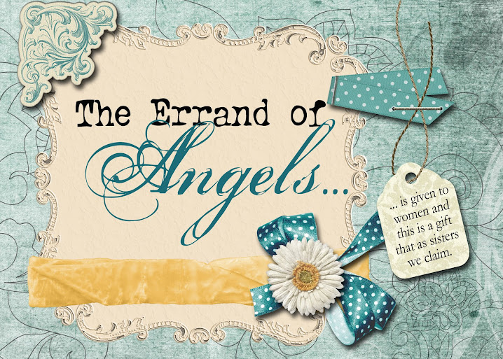 The Errand of Angels...