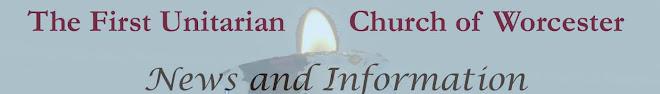 First Unitarian Worcester News