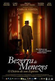 Bezerra de Menezes,  O Diário de um Espírito - O Filme