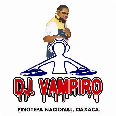 DJ VAMPIRO PINOTEPA NACIONAL OAXACA