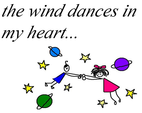 the wind dances in my heart