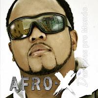 """Afro-X lança versão CD promo do disco """"Das ruas pro mundo""""."""