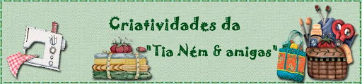 "Criatividades da ""Tia Nm  amigas"""