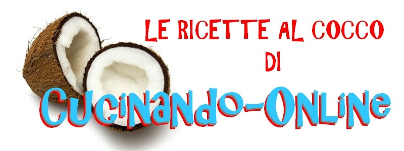Cucinando online ricette al cocco for Ricette online