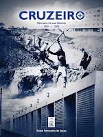 Cruzeiro: retratos de sua história (2010)