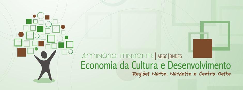 Seminário de Economia da Cultura ABGC | BNDES